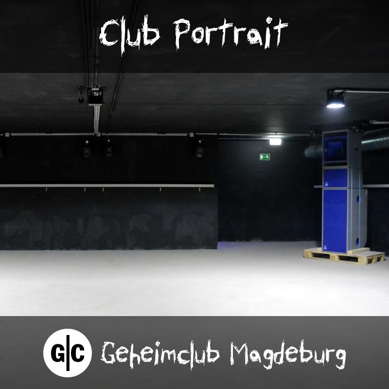 Club Portrait - Geheimclub Magdeburg