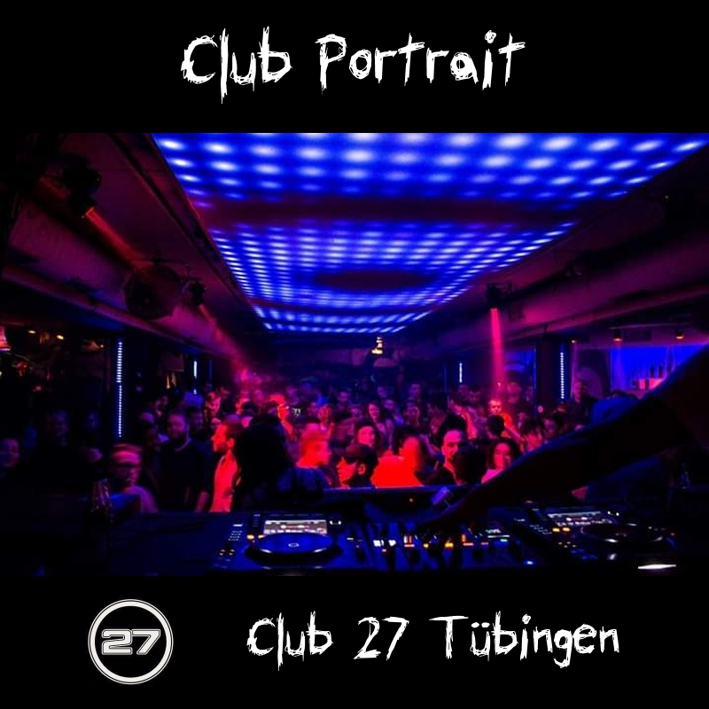 Club Portrait - Club 27 Tubingen
